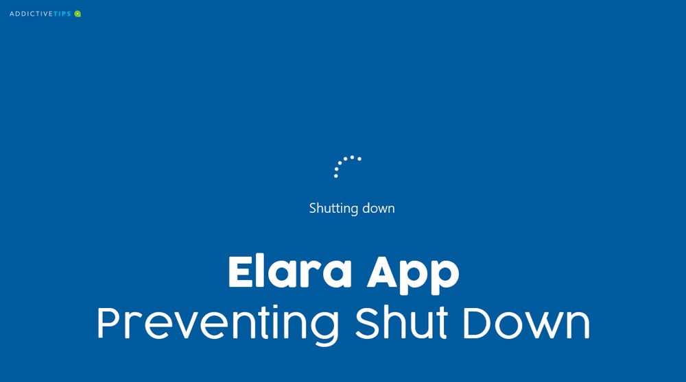 what is elara app why it prevents windows 10 from shutting down What is Elara App: Why It Prevents Windows 10 from Shutting Down?