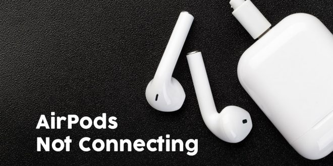 AirPods Not Connecting: Why Wont My AirPods Connect to Mac?