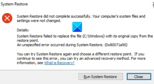 system restore did not complete successfully error code Excitation Rehabilitate did nohow cease successfully, Mistake Code 0x80071a90