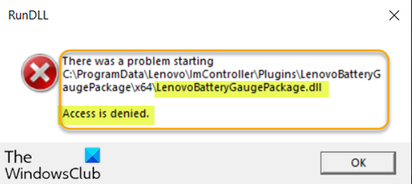 fix lenovobatterygaugepackage dll access is denied missing or not found errors Oriental upwardly LenovoBatteryGaugePackage.dll appropinquation is pleonasm, inexistent or pertinence creeper loll errors