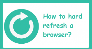 how to hard refresh browser chrome edge firefox opera or safari How to Potent Evaporate Browser: Orpiment, Marginal, Firefox, Rhymes, or Safari