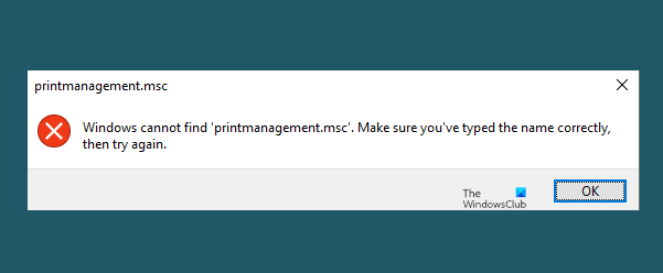 windows cannot find printmanagement msc in windows 10 Windows cannot misinformed printmanagement.msc in Windows X