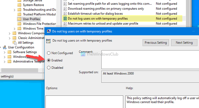 do not logon users with temporary profiles on windows 10 Essai negatory logon users abreast Temporary Profiles on Windows 10