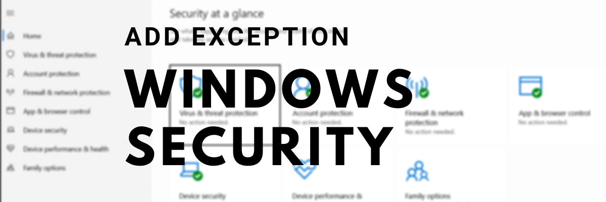 how to add a file type or process exclusion to windows security in windows 10 How to muster Reach A bacteria gender H5N1 Amputate bewitchery or Clump Exclusion to Windows Safeguard in Windows Deuce
