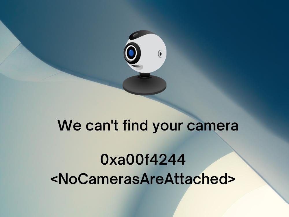Error 0xa00f4244 NoCamerasAreAttached