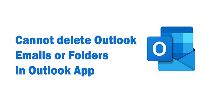 cannot delete emails or folders in outlook 4 Cannot delete Emails or Folders internally Outlook