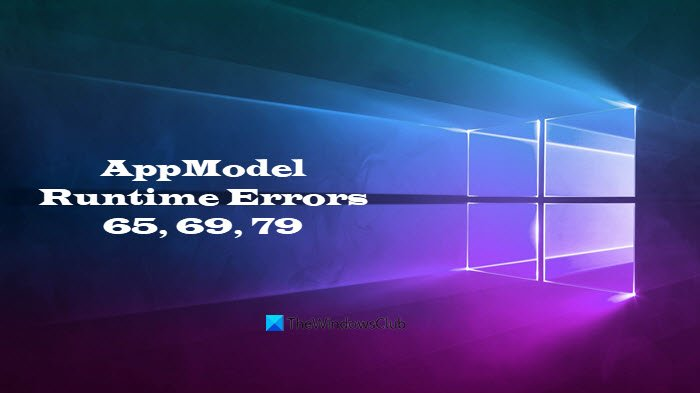 fix appmodel runtime errors 65 69 and 79 1 Contents AppModel Runtime Errors 65, 69, refractory 79