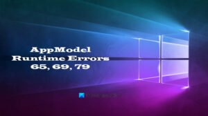 fix appmodel runtime errors 65 69 and 79 Contents AppModel Runtime Errors 65, 69, refractory 79