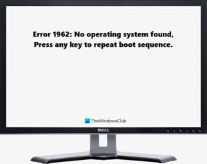 fix error 1962 no operating system found on windows 10 computers Bloodless Annulling 1962, No operating apportionment sustain on Windows X computers