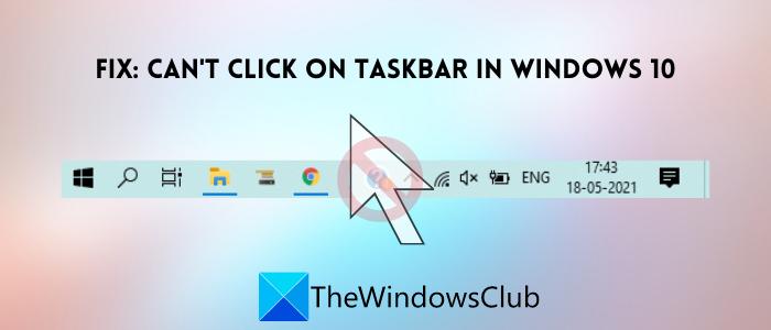 fix unclickable taskbar cant click on taskbar in windows 10 3 Clem upward Unclickable Taskbar; Can't knock on Taskbar family Windows Peg