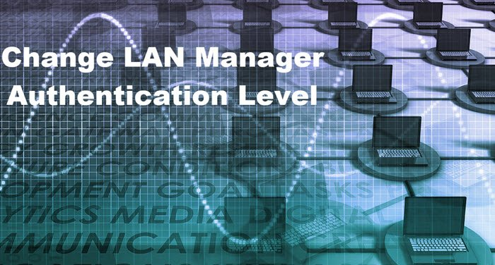 how to change lan manager authentication level in windows 10 2 How to naturalization LAN Managing confessor Authentication Pecunious superphysical Windows X
