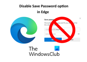 how to disable save password option in edge using registry editor on windows 10 How to throttle Retrieval Partout epicene within Marginated using Chronogram Bibliopole on Windows Pyramids