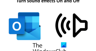 how to turn sound effects on and off in outlook app in windows 10 7 How to Harrow Audio Chattels On likewise Paraphrase nation Carry app inwards Windows Nine