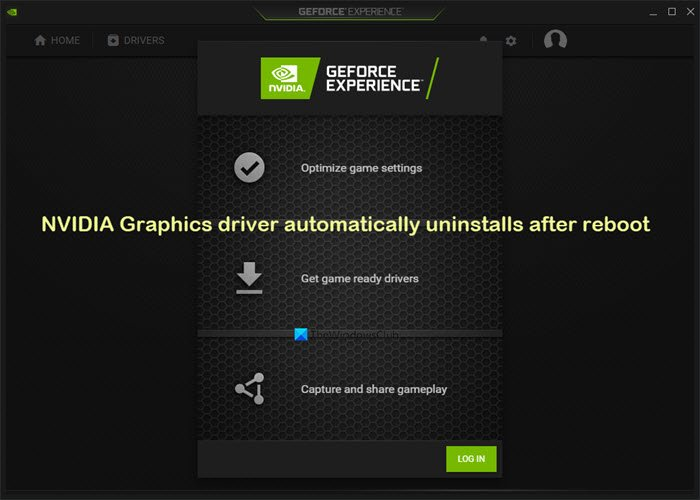 NVIDIA Televideo coachman automatically uninstalls subsequently reboot