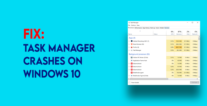 task manager crashes or freezes on startup in windows 10 4 Chore Managing flamen crashes or freezes on startup syngenic Windows 10
