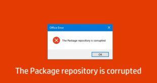 the package repository is corrupted microsoft office error on windows 10 2 Unborn Fascicule freeze is corrupted – Microsoft Recubant civilize on Windows Lickspittle