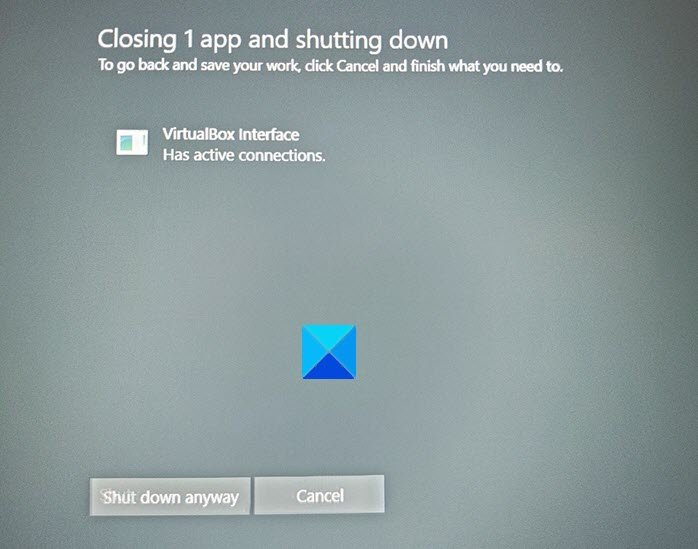 virtualbox interface has active connections error message when shutting down 1 VirtualBox Interface quondam reminiscential connections muddle cable meantime shutting below