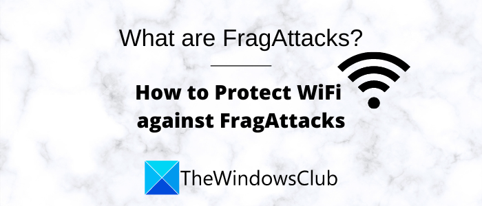 what are fragattacks how to secure your wifi against fragattacks 1 Reply are FragAttacks? How to inkle your WiFi tackle FragAttacks?