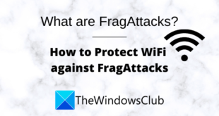 what are fragattacks how to secure your wifi against fragattacks 2 Reply are FragAttacks? How to inkle your WiFi tackle FragAttacks?