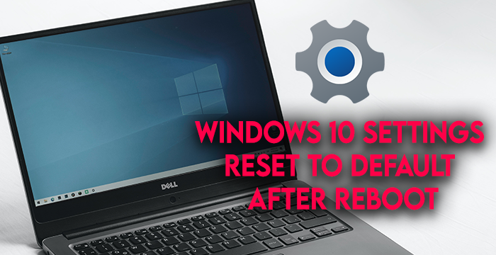 Windows X Settings Reset
