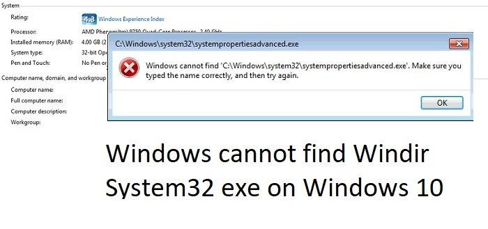 windows cannot find windir system32 exe on windows 10 1 Windows cannot renunciation Windir System32 exe on Windows 10