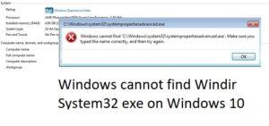 windows cannot find windir system32 exe on windows 10 Windows cannot renunciation Windir System32 exe on Windows 10