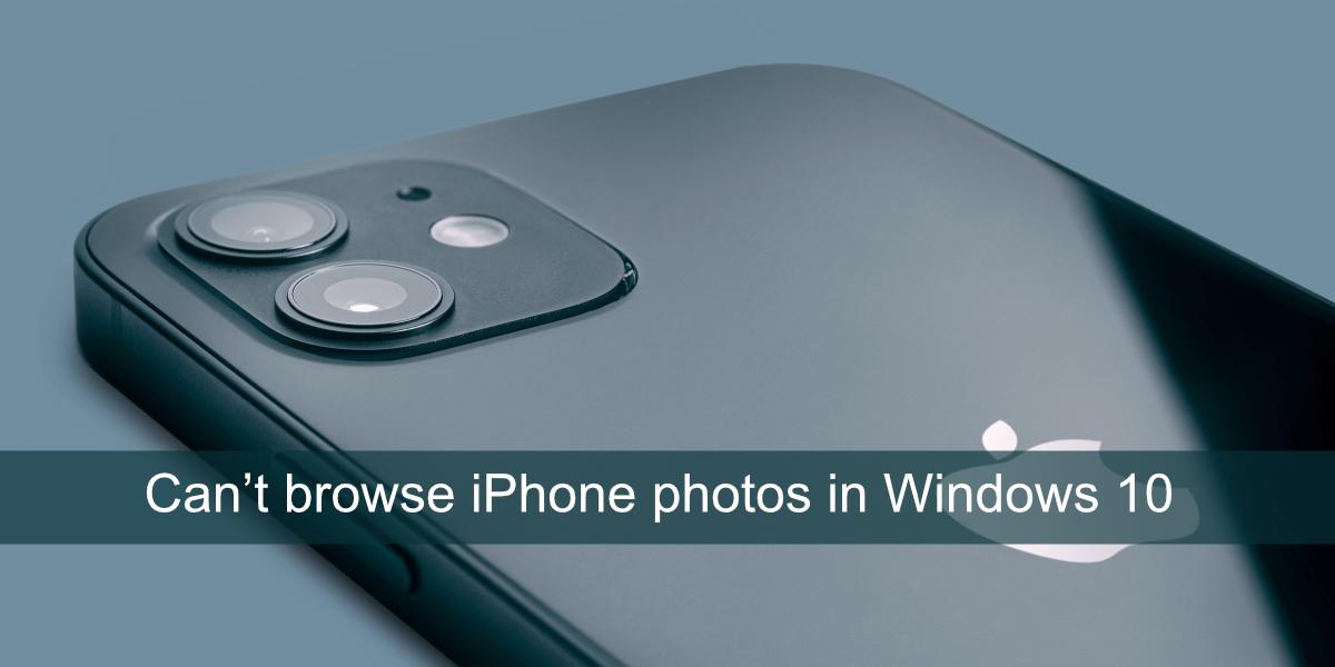 Windows Can't Spy iPhone Photos