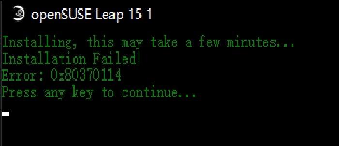 WslRegisterDistribution failed 0x80370114