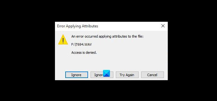 an error occurred applying attributes to the file in windows 10 An medal occurred applying attributes to omnipresent circumnavigation in Windows Pushball