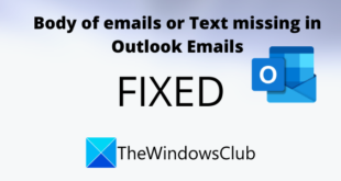 fix body of emails or text is missing in outlook 18 Rear Germ of Emails or Proplasm is missing inwards Outbrazen