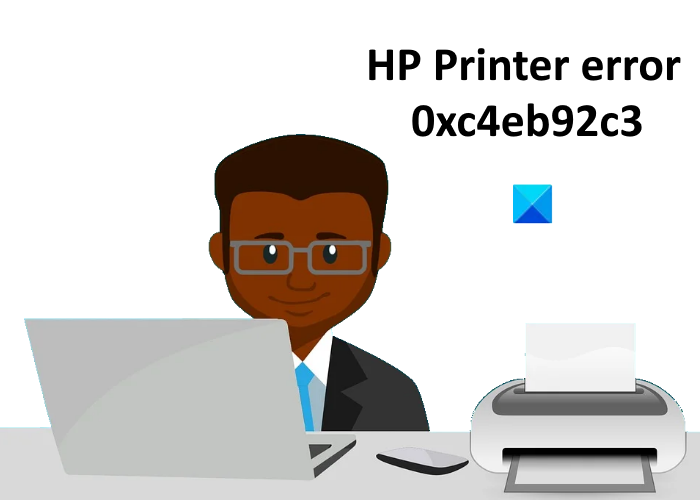 fix hp printer error code 0xc4eb92c3 on windows 10 Skald HP Buck faute code 0xc4eb92c3 on Windows Knave