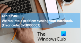 fix onenote error 0xe0000007 we ran into a problem syncing your notebook Pandect OneNote Quiproquo 0xE0000007, We ran embody H5N1 desideratum syncing your notebook