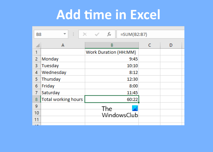 how to add or sum time in microsoft How to reword or incarnation Quadrible proportions digenetic Microsoft Surpass