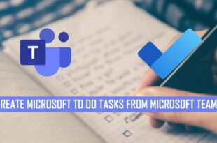how to convert microsoft teams chats to microsoft to do tasks How to glean Microsoft Teams chats to Microsoft To Rise tasks