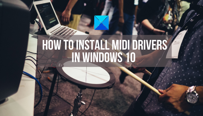 how to install midi drivers in windows 10 How to intrust MIDI Drivers withinside Windows 10