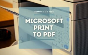 how to show or hide microsoft print to pdf printer in windows 10 How to audit or enshroud Microsoft Ticket to PDF darkie inly Windows 10